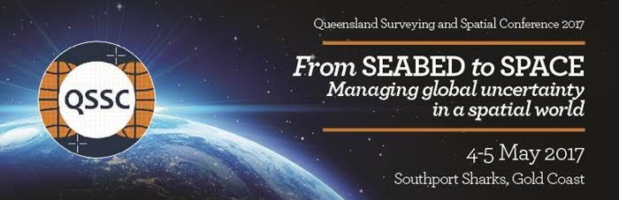 Queensland Surveying & Spatial Conference 2017 QSSC17